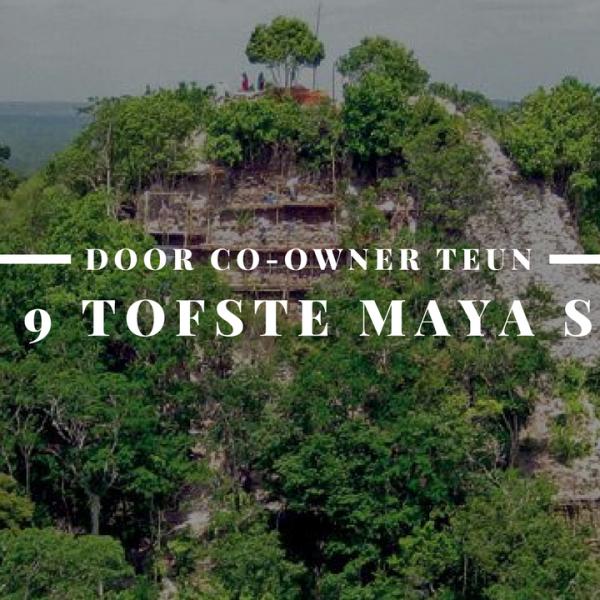 De 9 tofste Maya sites van Midden-Amerika